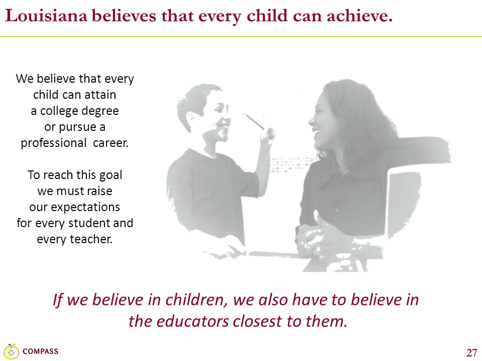 Louisiana believes that every child can achieve.