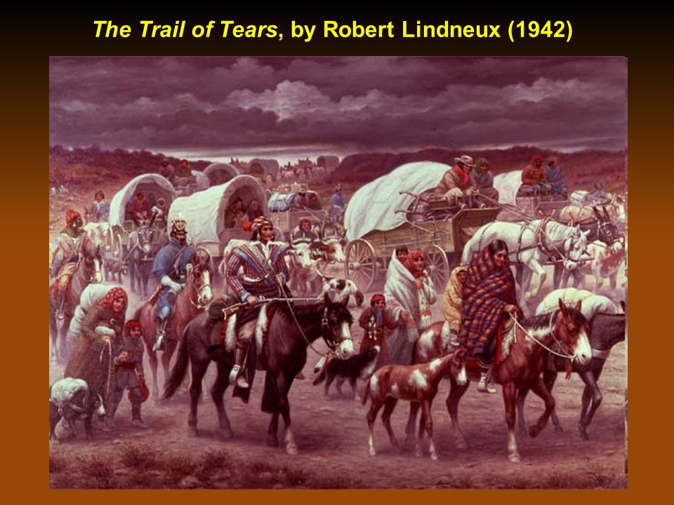Indian Removal / Trail of Tears