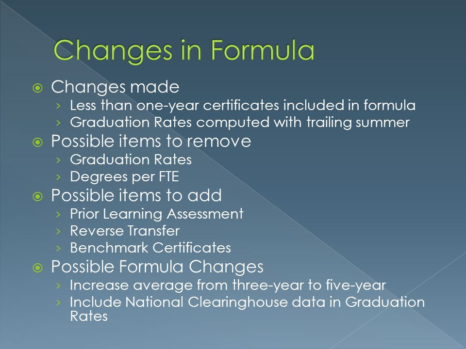 Changes in Formula Changes made Possible items to remove