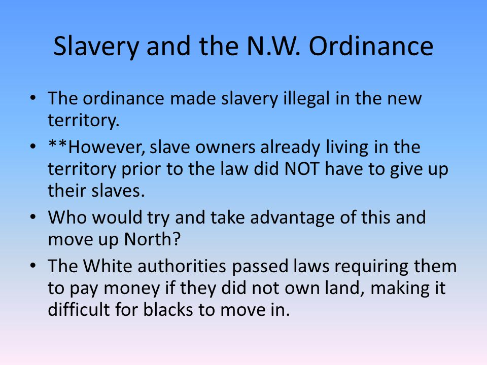 Slavery and the N.W. Ordinance