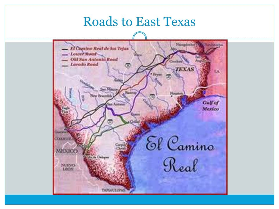 Roads to East Texas
