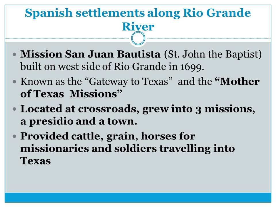 Spanish settlements along Rio Grande River