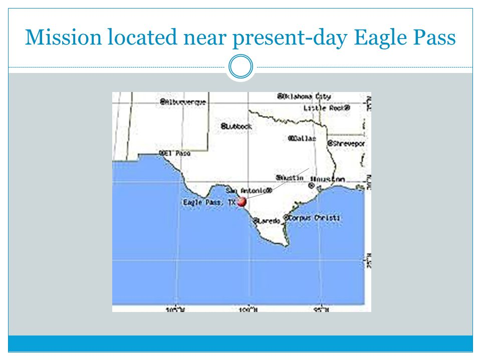 Mission located near present-day Eagle Pass