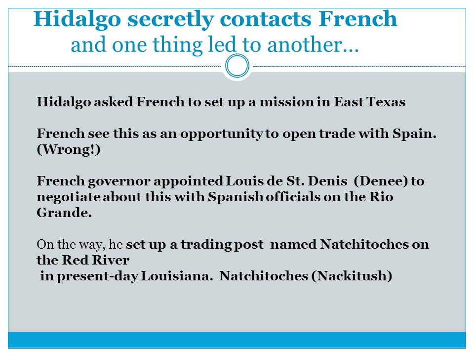 Hidalgo secretly contacts French and one thing led to another…