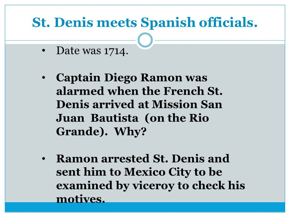 St. Denis meets Spanish officials.