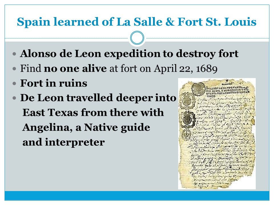 Spain learned of La Salle & Fort St. Louis