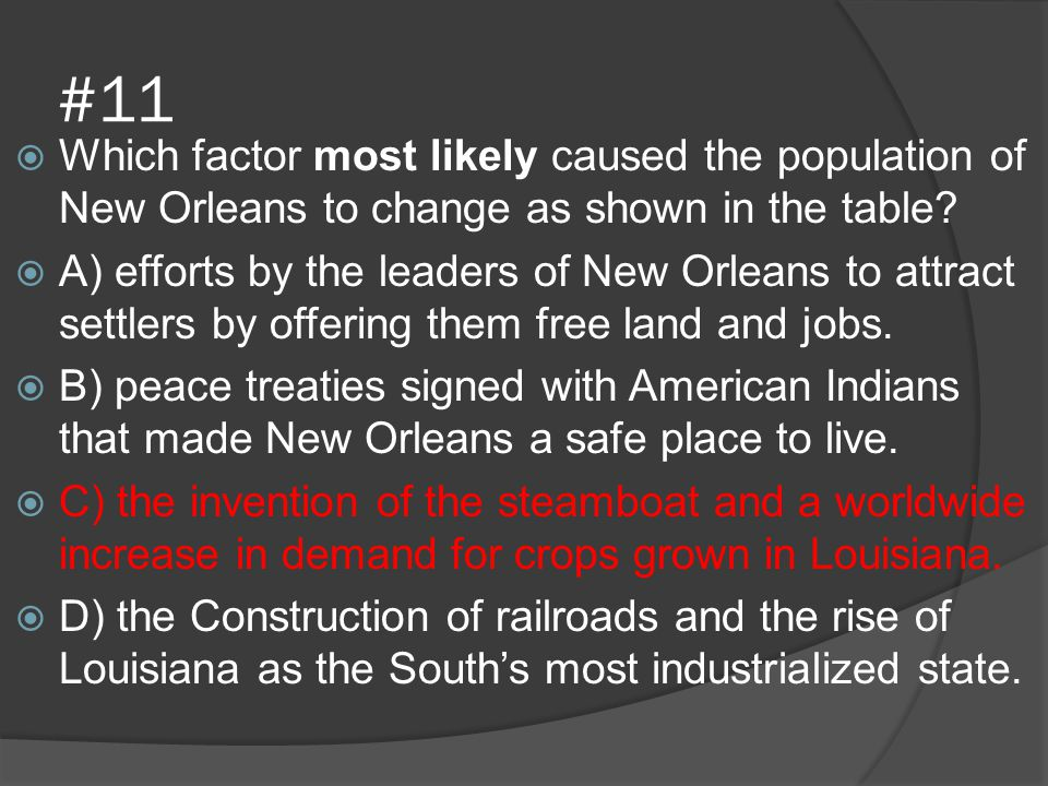 #11 Which factor most likely caused the population of New Orleans to change as shown in the table