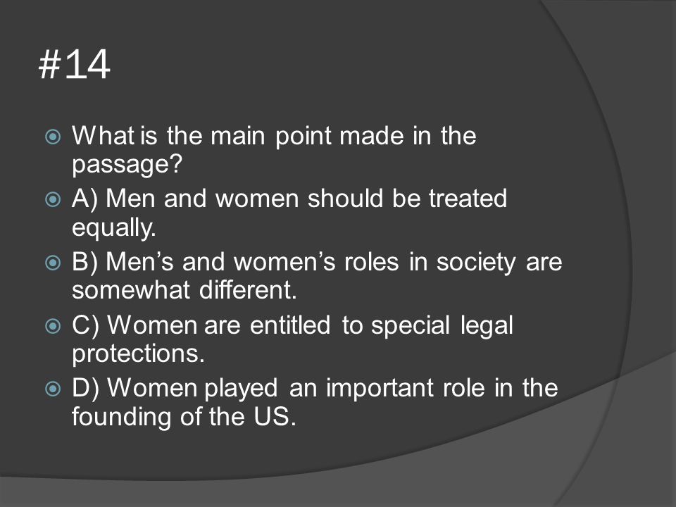 #14 What is the main point made in the passage