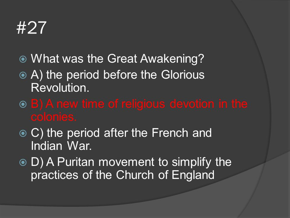 #27 What was the Great Awakening