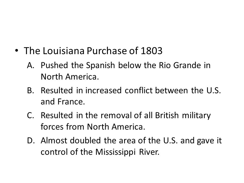 The Louisiana Purchase of 1803