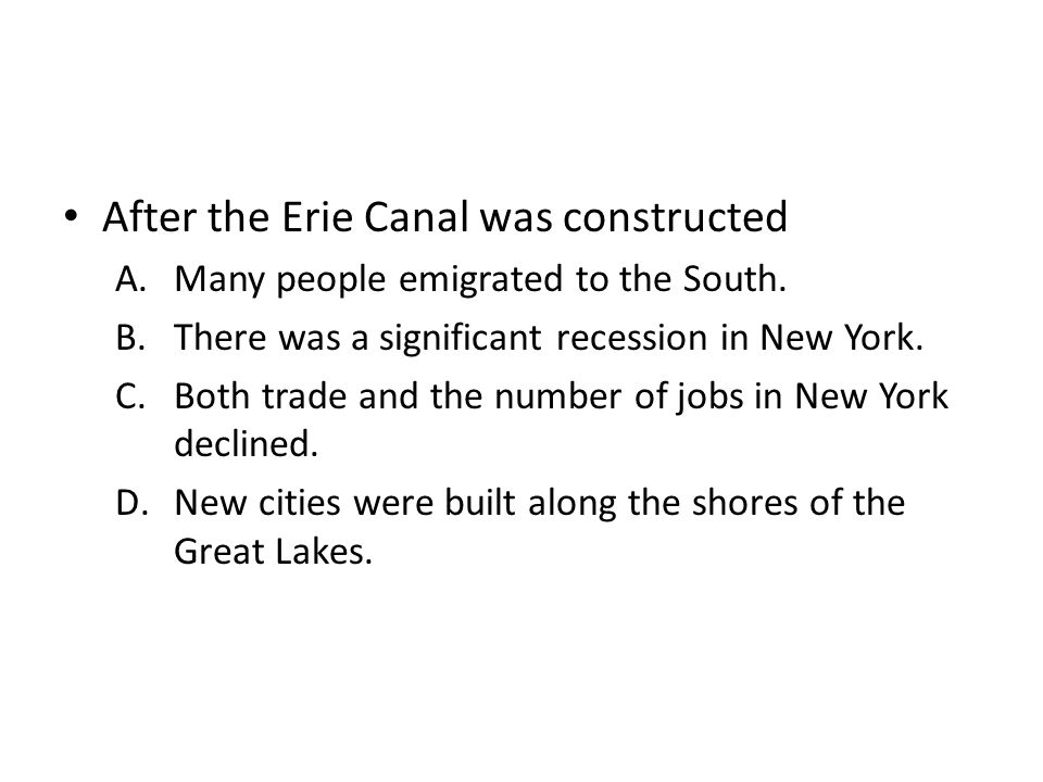 After the Erie Canal was constructed
