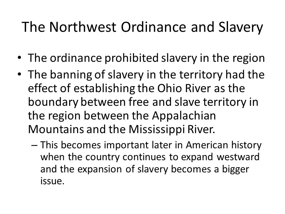 The Northwest Ordinance and Slavery
