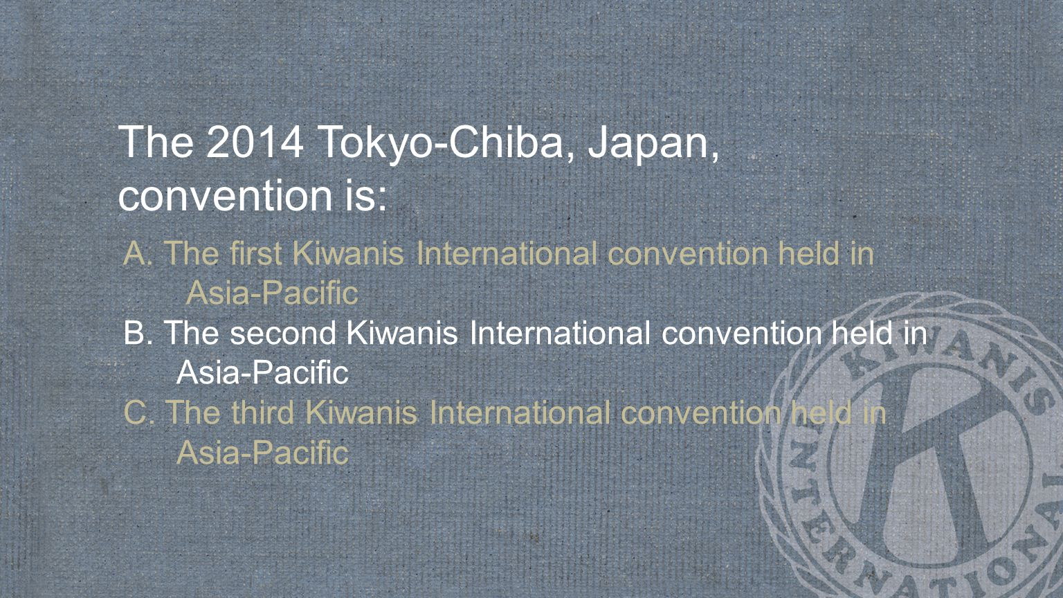 The 2014 Tokyo-Chiba, Japan, convention is: