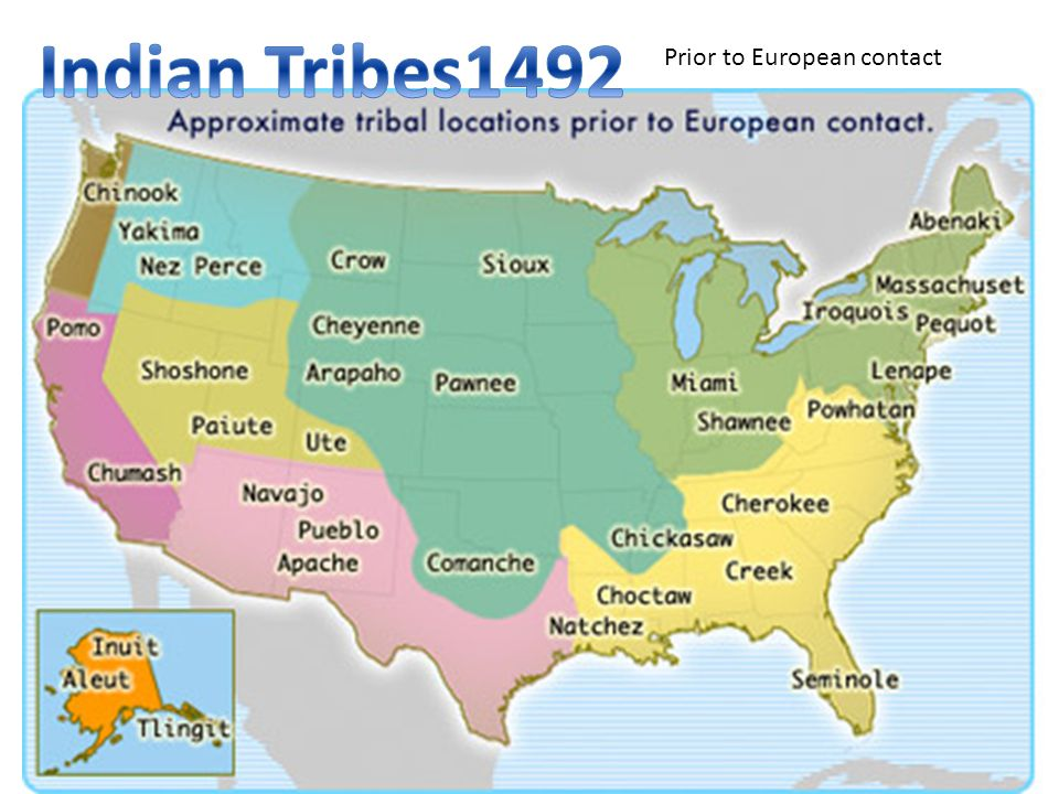 Indian Tribes1492 Prior to European contact