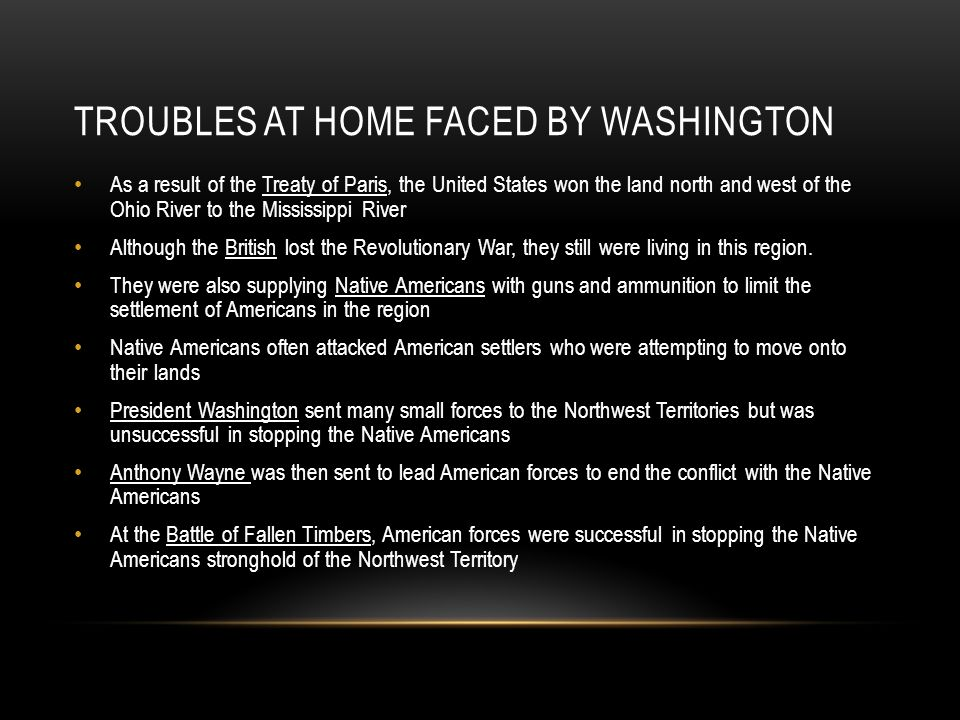 Troubles at home faced by Washington