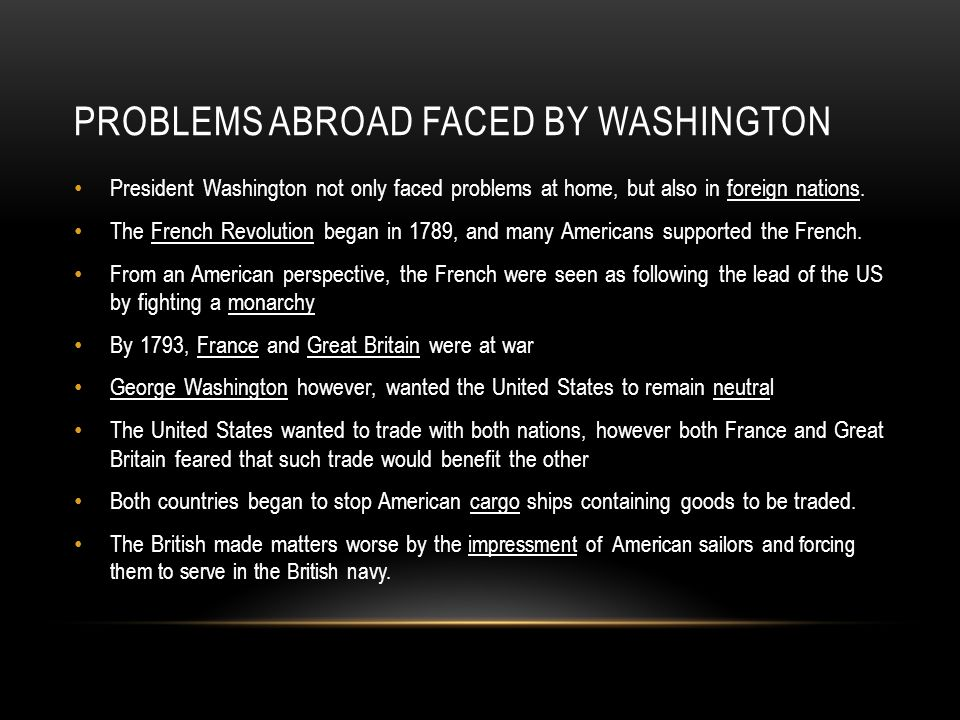 Problems Abroad faced by Washington