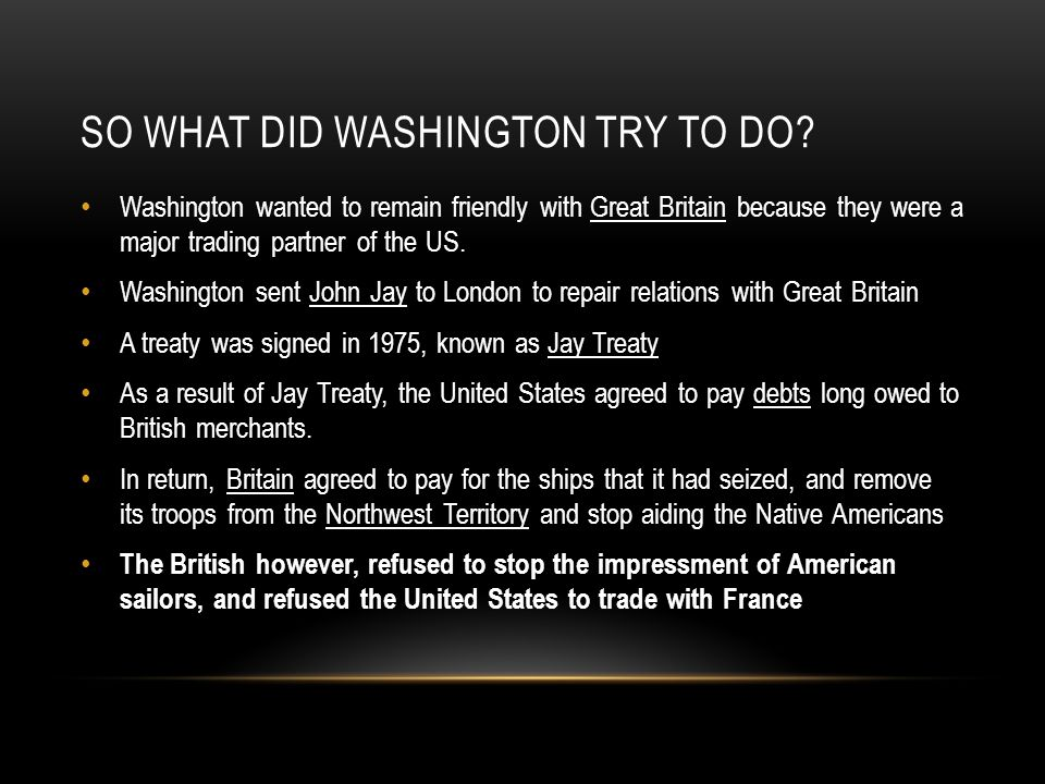 So what did Washington try to do