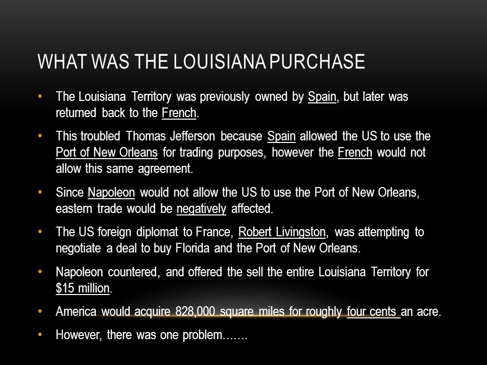 What was the Louisiana Purchase