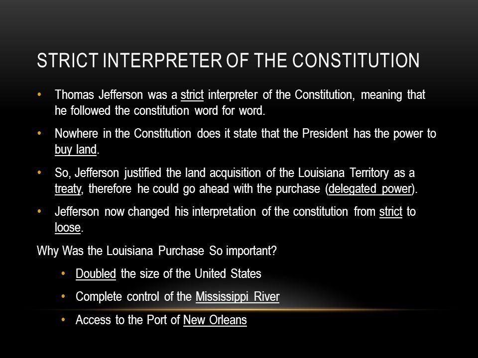 Strict Interpreter of the Constitution