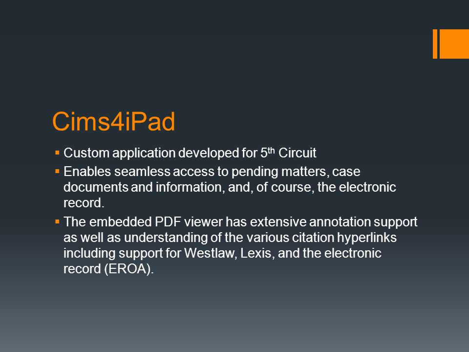 Cims4iPad Custom application developed for 5th Circuit
