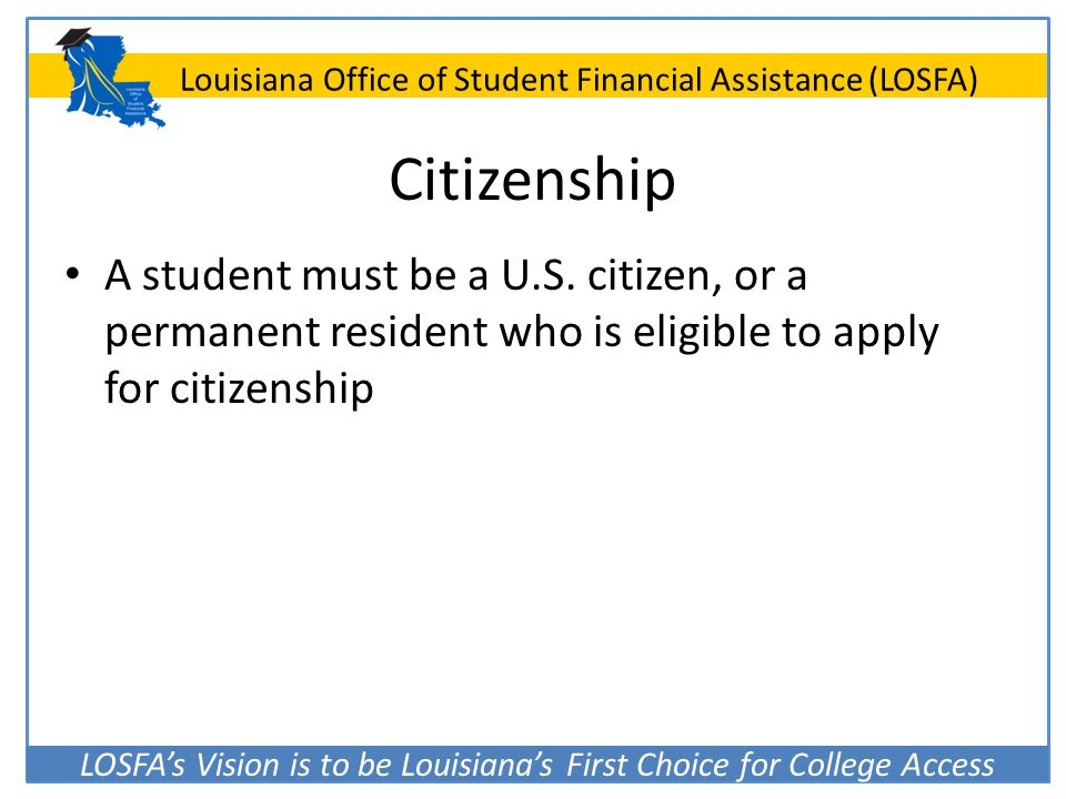 Citizenship A student must be a U.S.