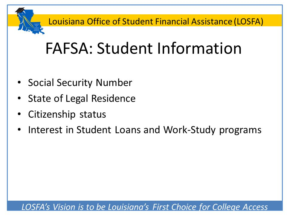 FAFSA: Student Information
