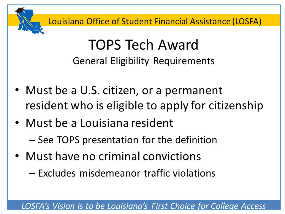 TOPS Tech Award General Eligibility Requirements