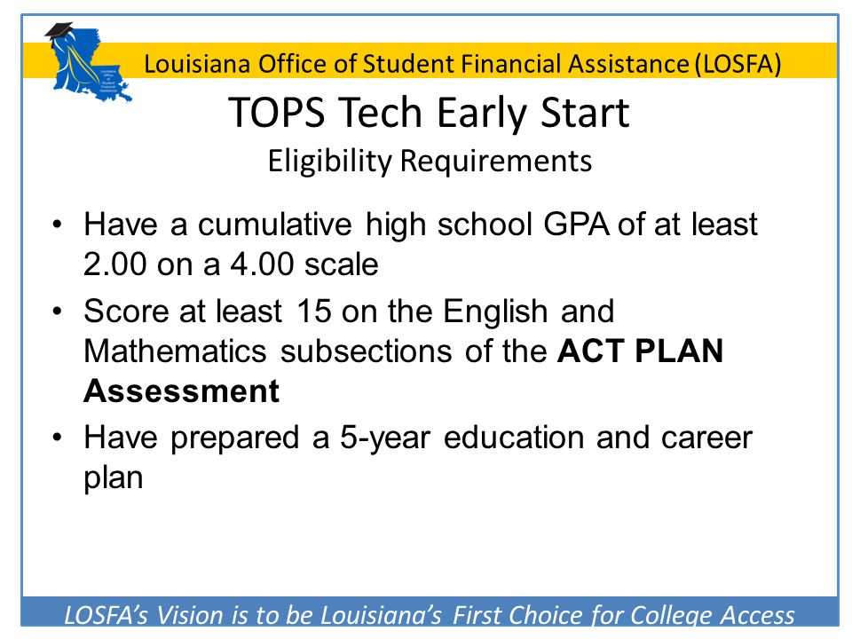 TOPS Tech Early Start Eligibility Requirements