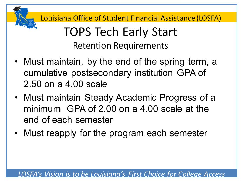 TOPS Tech Early Start Retention Requirements