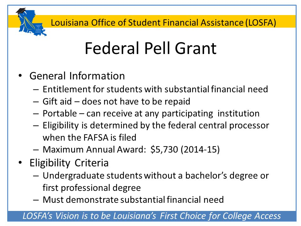 Federal Pell Grant General Information Eligibility Criteria