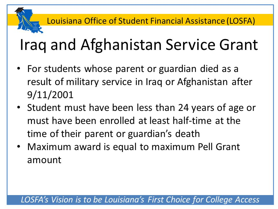 Iraq and Afghanistan Service Grant