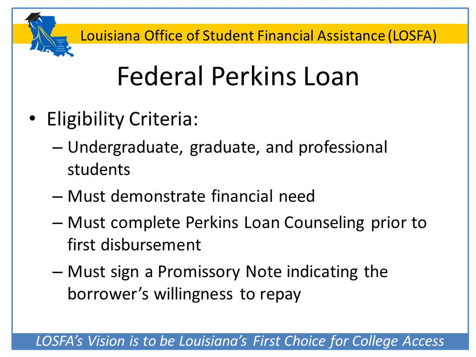Federal Perkins Loan Eligibility Criteria: