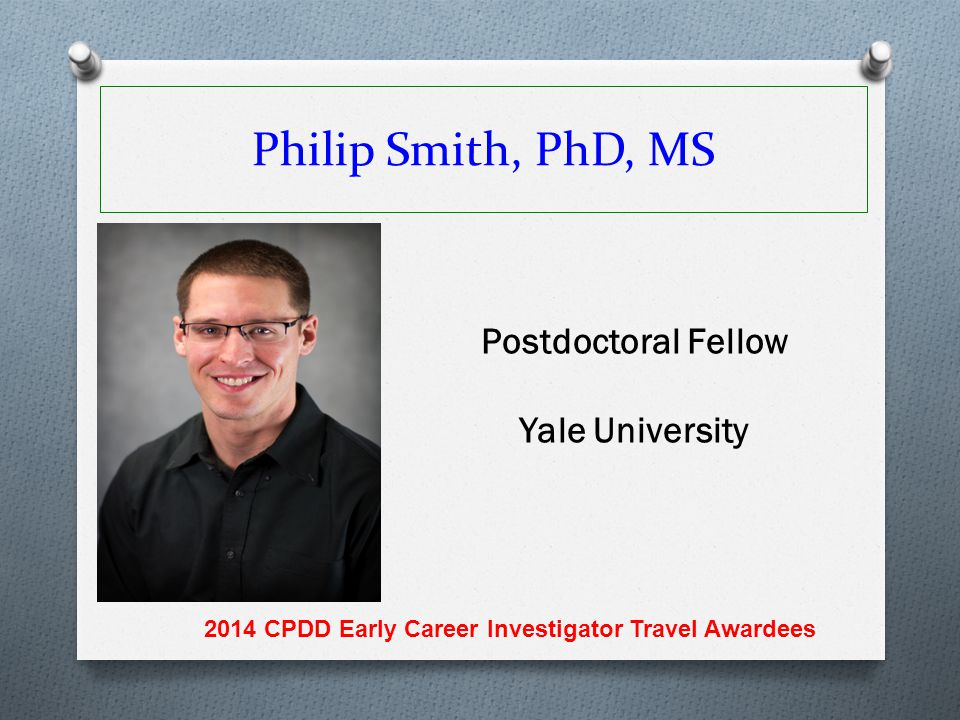 2014 CPDD Early Career Investigator Travel Awardees