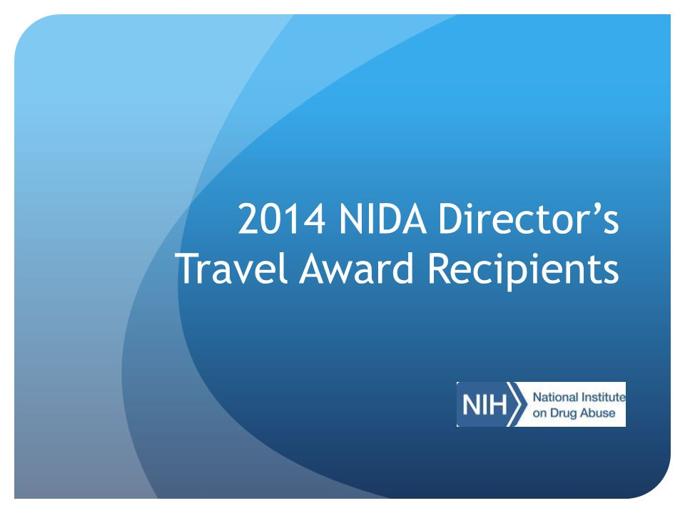 2014 NIDA Director's Travel Award Recipients