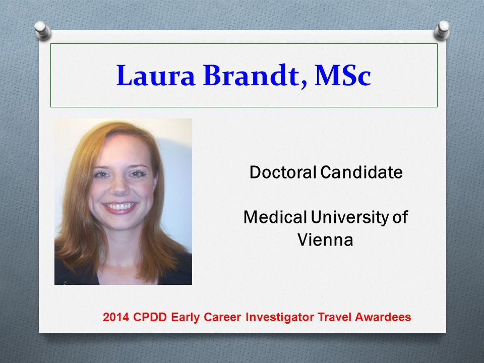 Laura Brandt, MSc Doctoral Candidate Medical University of Vienna