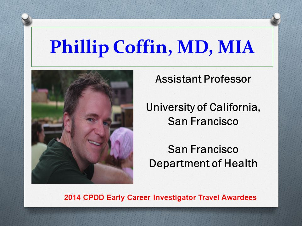 Phillip Coffin, MD, MIA Assistant Professor