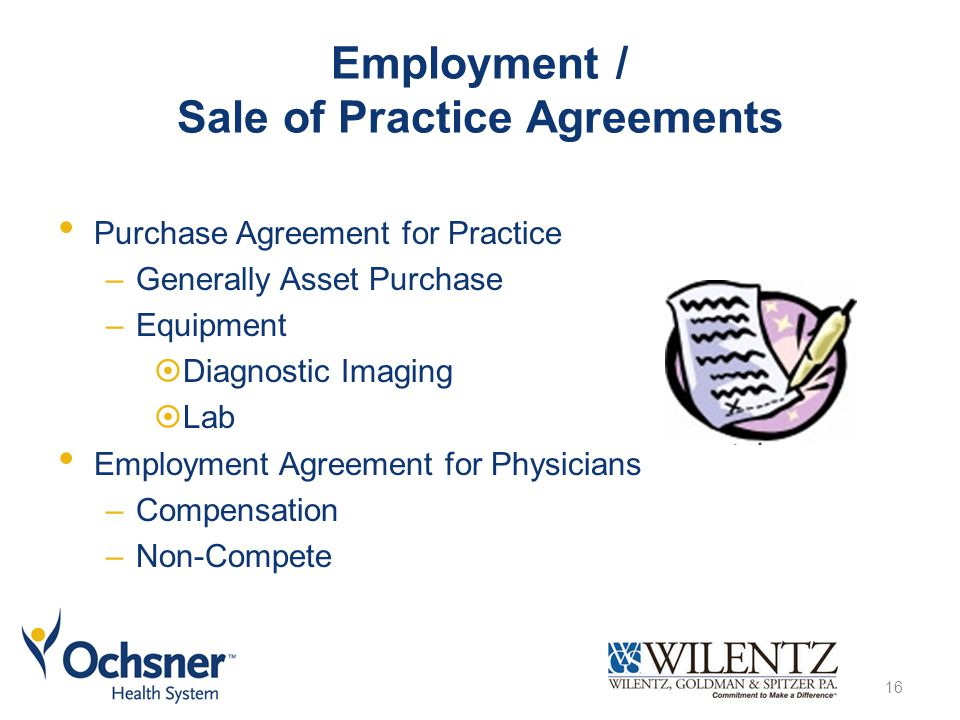 Employment / Sale of Practice Agreements