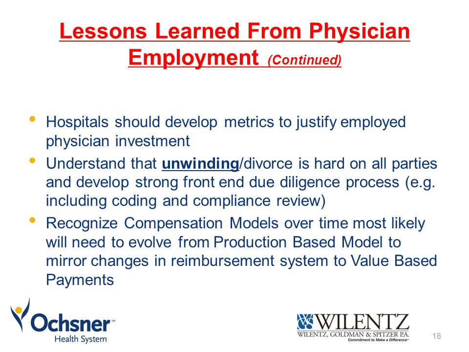 Lessons Learned From Physician Employment (Continued)