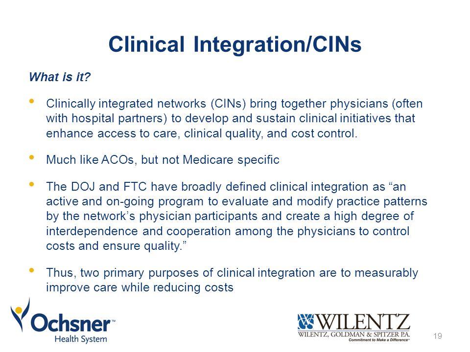 Clinical Integration/CINs