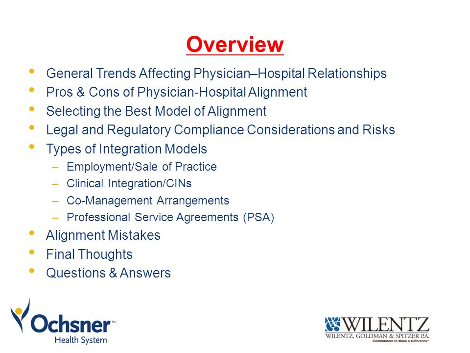 Overview General Trends Affecting Physician–Hospital Relationships