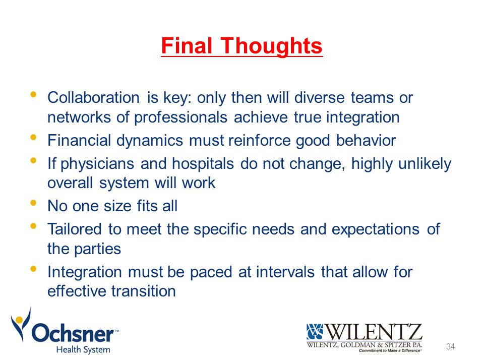 Final Thoughts Collaboration is key: only then will diverse teams or networks of professionals achieve true integration.