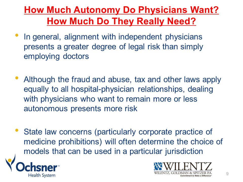 How Much Autonomy Do Physicians Want How Much Do They Really Need