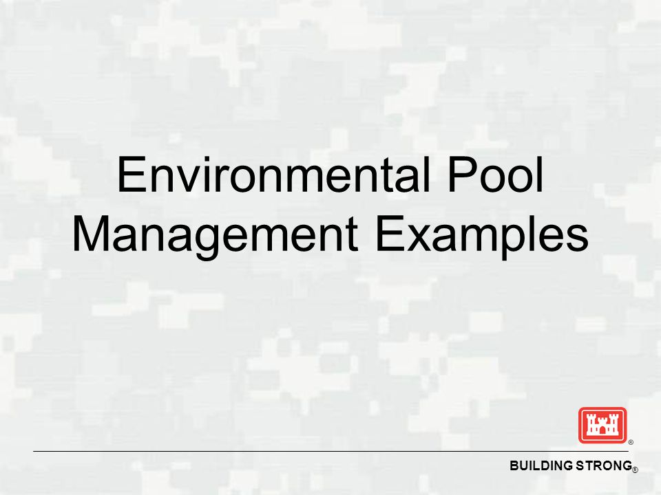 Environmental Pool Management Examples