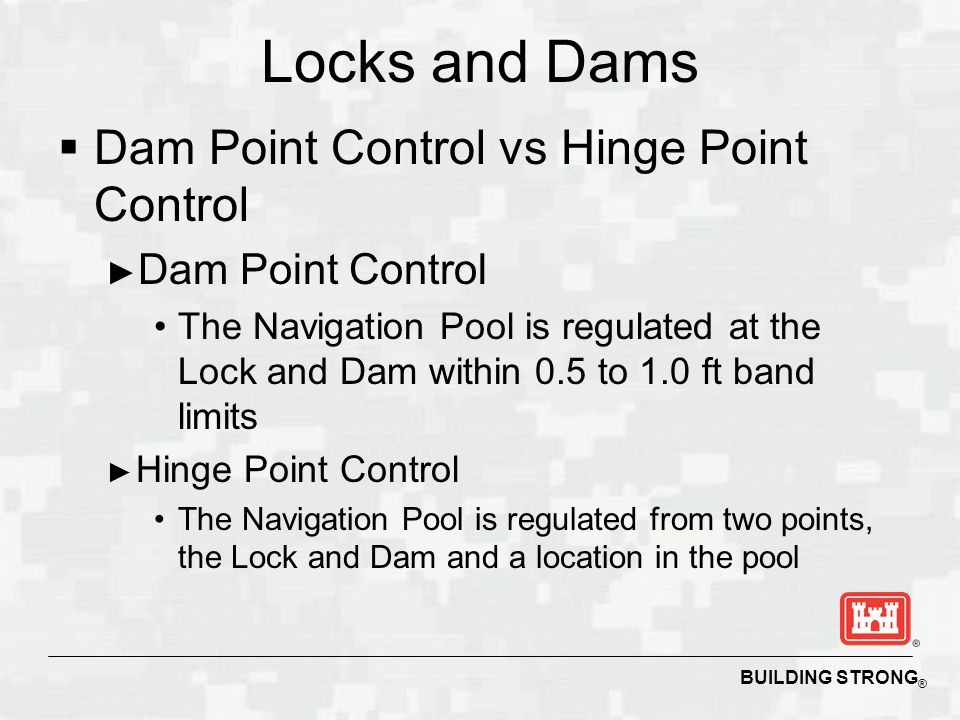 Locks and Dams Dam Point Control vs Hinge Point Control