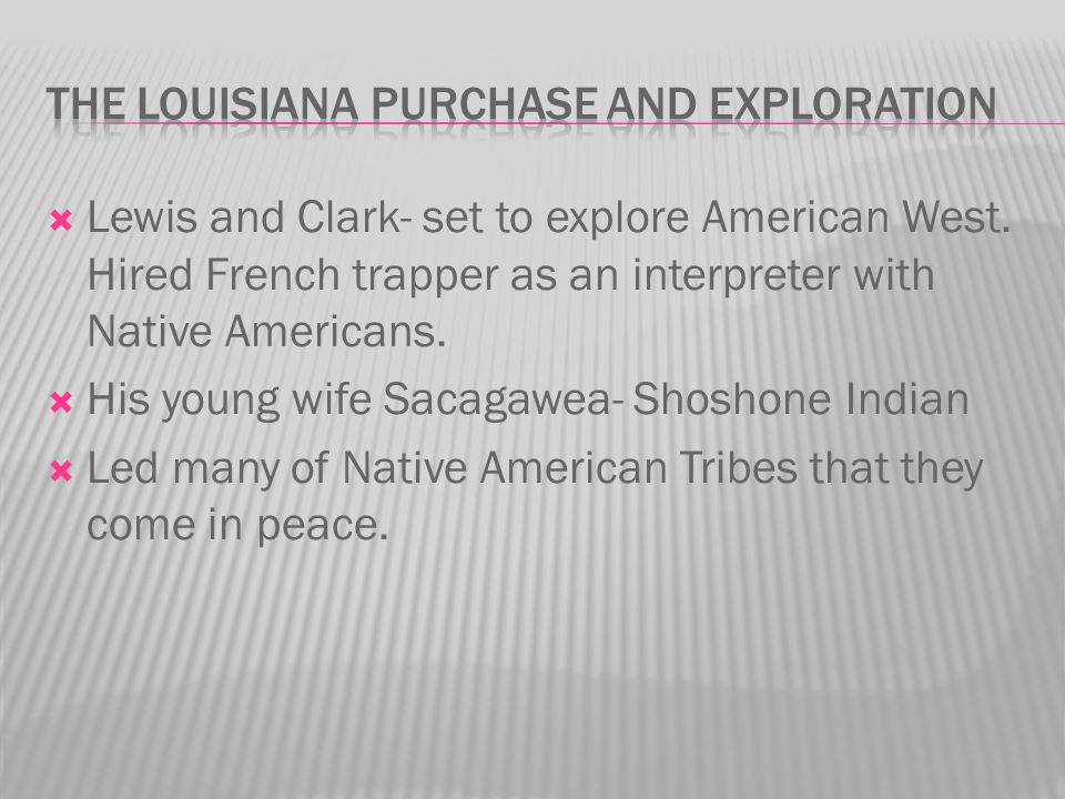 The Louisiana Purchase and Exploration