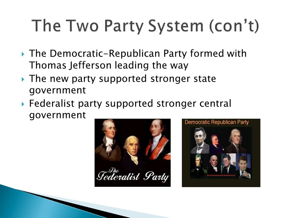 The Two Party System (con't)