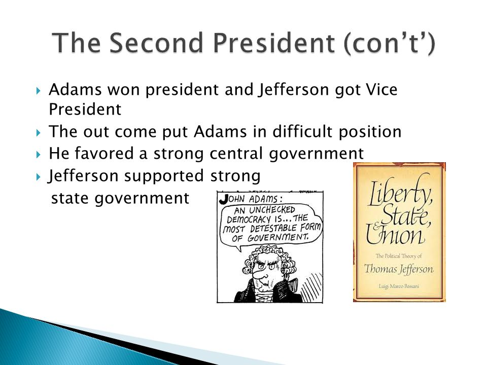 The Second President (con't')