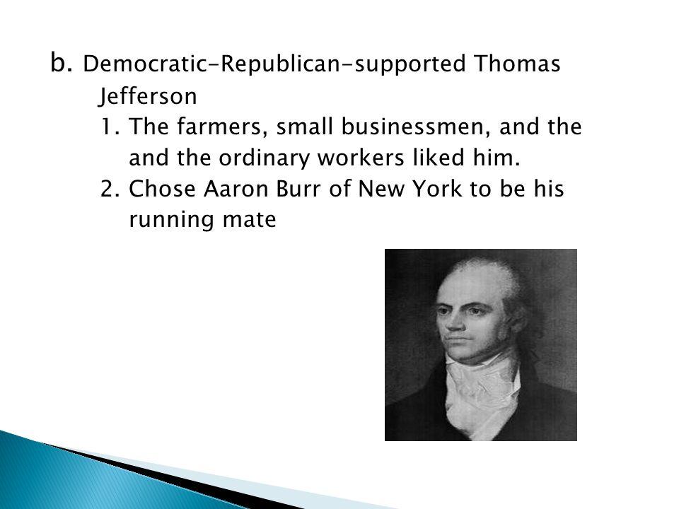b. Democratic-Republican-supported Thomas