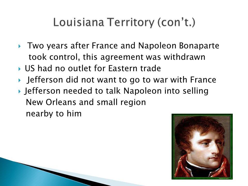 Louisiana Territory (con't.)