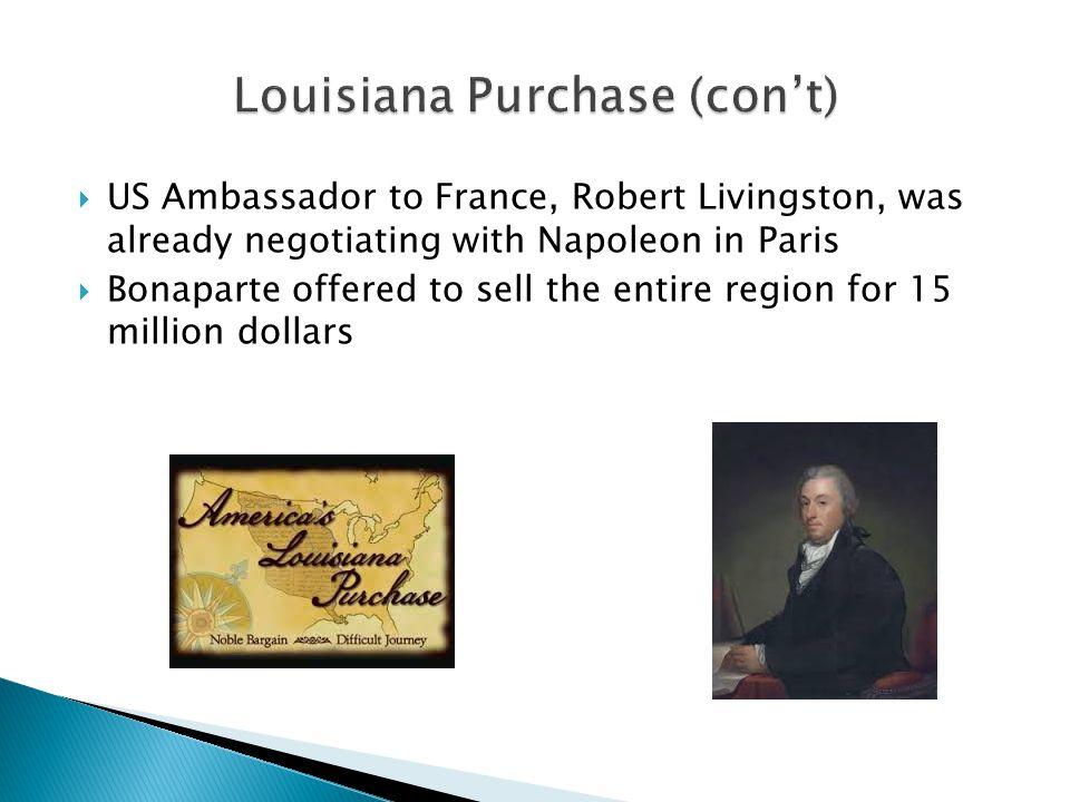 Louisiana Purchase (con't)
